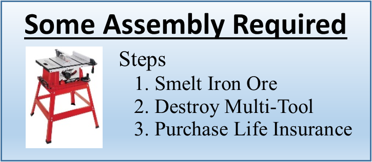 Some Assembly Required table saw